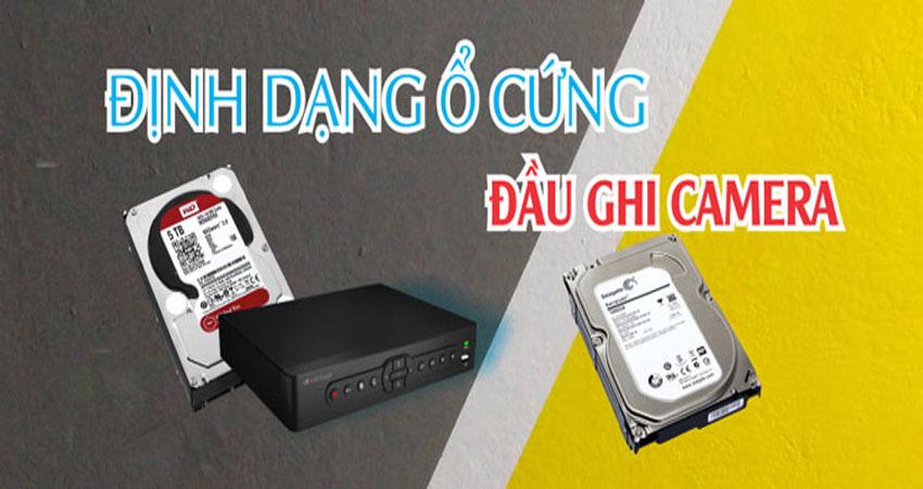 dinh-dang-o-cung-dau-ghi-camera-tai-nha-minh-mot-cach-don-gian-nhat-1