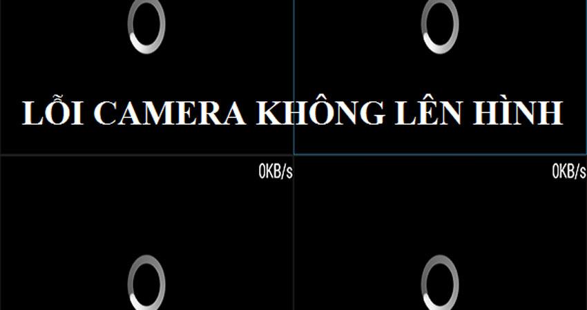 loi-camera-khong-len-hinh-va-cach-khac-phuc-2