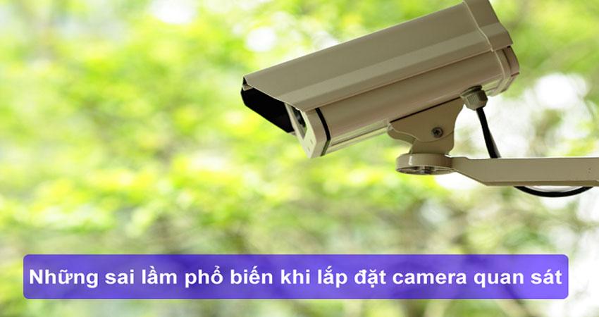 nhung-sai-lam-khi-lap-dat-camera-giam-sat-1